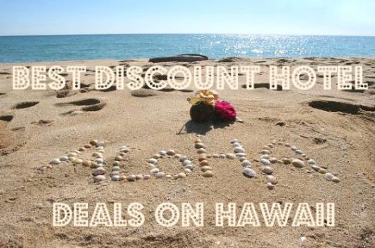 Best Discount Hotel Deals On Hawaii Your Dream Destinations - Discount hawaii